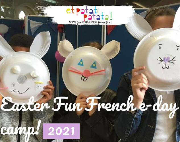 Easter Fun French e-day camp! copie